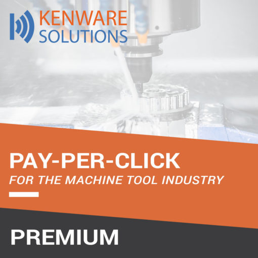 Kenware-Solutions---Pay-Per-Click-for-Machine-Tools---Premium